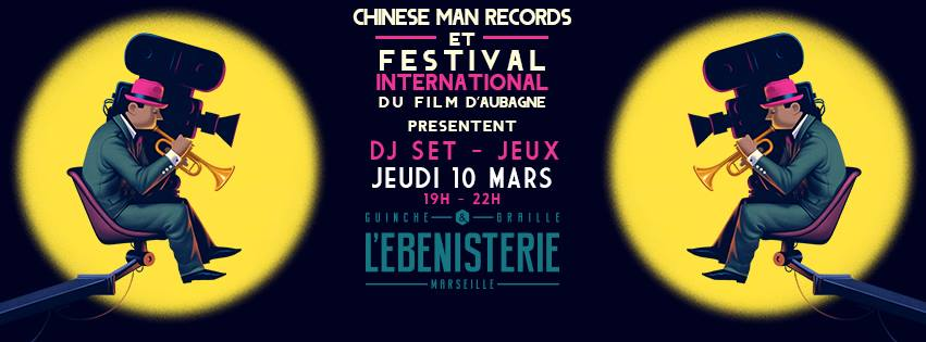 Chinese Man Records à l'Ebenisterie