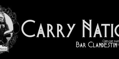 Carry Nation, hommage à la prohibition